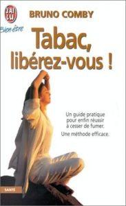 Livre : Tabac, libérez-vous ! Bruno COMBY